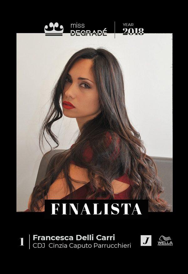 Francesca delli Carri - Finalista Miss Degradè Joelle 2018 - Cinzia Caputo parrucchieri FOGGIA